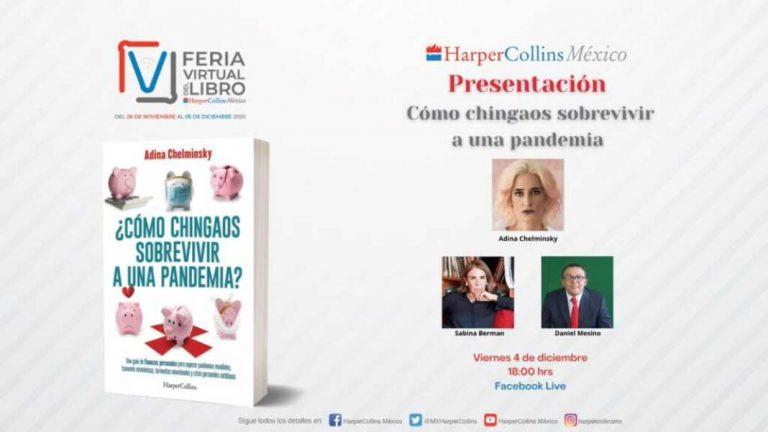 Adina Chelminsky presenta su libro: ¿Cómo chingaos sobrevivir a una pandemia?, con Sabina Berman